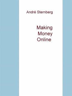 Making Money Online (eBook, ePUB)