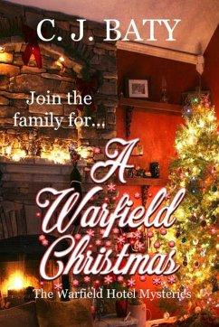 A Warfield Christmas (The Warfield Hotel Mysteries, #4) (eBook, ePUB)