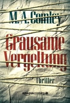 9781477823019 - Comley, M. A.: Grausame Vergeltung - Buch