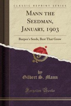 Mann the Seedman, January, 1903