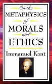On The Metaphysics of Morals and Ethics (eBook, ePUB)