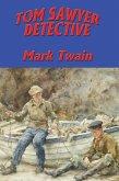 Tom Sawyer, Detective (eBook, ePUB)