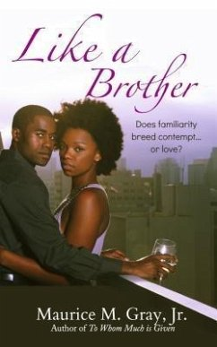 Like A Brother (eBook, ePUB) - Gray Jr, Maurice M