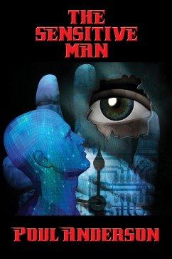 The Sensitive Man (eBook, ePUB) - Anderson, Poul