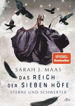 Sterne und Schwerter / Das Reich der sieben Höfe Bd.3 - Maas, Sarah J.