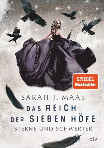 Das Reich der sieben Höfe 3 - Sterne und Schwerter - Maas, Sarah J.