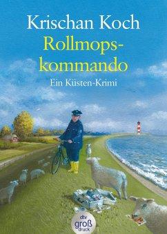Rollmopskommando / Thies Detlefsen Bd.3 - Koch, Krischan