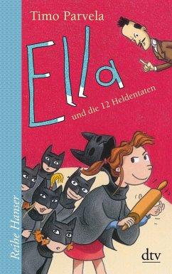 Ella und die 12 Heldentaten / Ella Bd.12 - Parvela, Timo