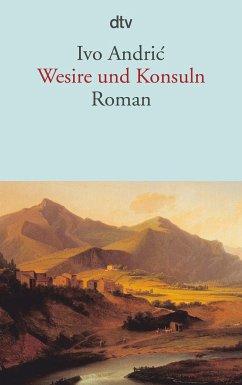 Wesire und Konsuln - Andric, Ivo