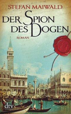 Der Spion des Dogen Bd.1 - Maiwald, Stefan