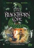 Das Vermächtnis des Alchemisten / Der Blackthorn Code Bd.1