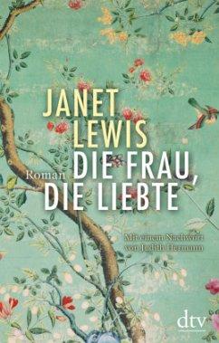 Die Frau, die liebte - Lewis, Janet