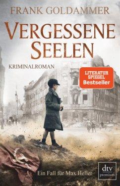 Vergessene Seelen / Max Heller Bd.3 - Goldammer, Frank