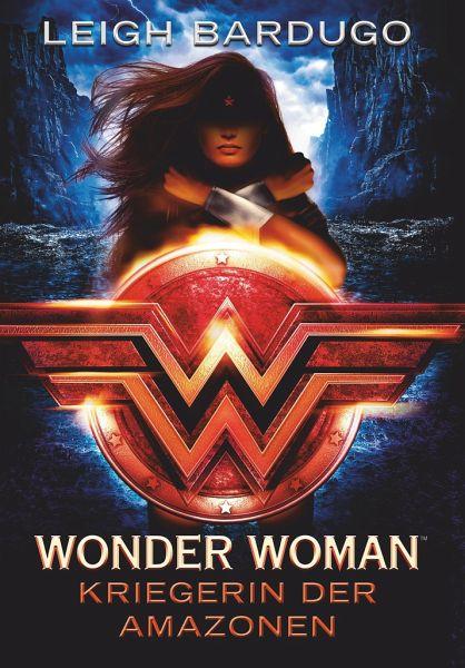 Leigh Bardugo-Wonder Woman-Kriegerinnen der Amazonen