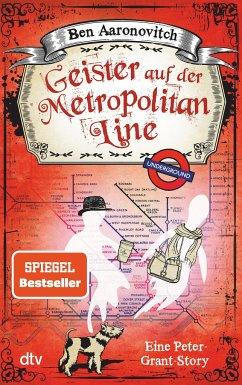 Geister auf der Metropolitan Line - Aaronovitch, Ben