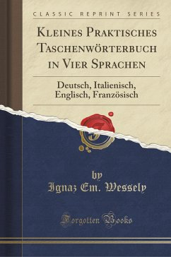 Kleines Praktisches Taschenwörterbuch in Vier Sprachen