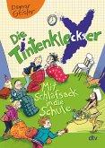 Mit Schlafsack in die Schule / Die Tintenkleckser Bd.1