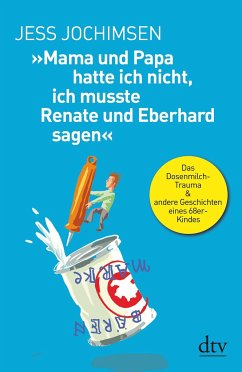 »Mama und Papa hatte ich nicht, ich musste Renate und Eberhard sagen« - Jochimsen, Jess