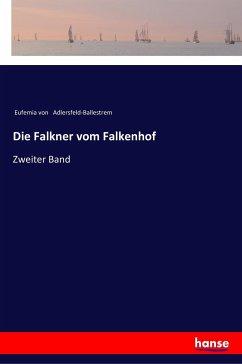 9783337356392 - Adlersfeld-Ballestrem, Eufemia von: Die Falkner vom Falkenhof - Kniha
