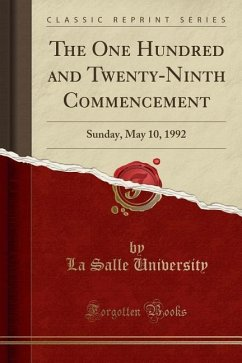The One Hundred and Twenty-Ninth Commencement
