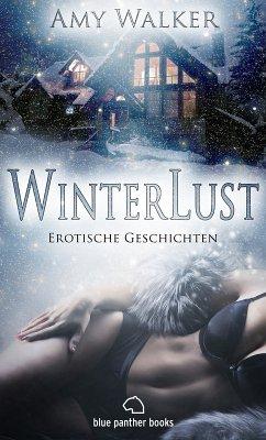WinterLust   Erotische Geschichten (eBook, ePUB) - Walker, Amy