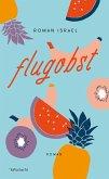 Flugobst (eBook, ePUB)