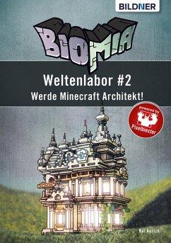 BIOMIA ? Weltenlabor #2: Werde Minecraft Archit...