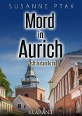 Mord in Aurich. Ostfrieslandkrimi (eBook, ePUB)