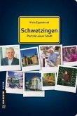 Schwetzingen - Porträt einer Stadt (Mängelexemplar)