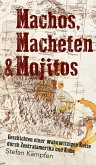 Machos, Macheten & Mojitos (eBook, ePUB)