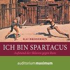 Ich bin Spartacus (Ungekürzt) (MP3-Download)
