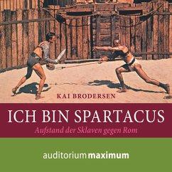 Ich bin Spartacus (Ungekürzt) (MP3-Download) - Brodersen, Kai