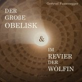 Der große Obelisk & Im Revier der Wölfin (Ungekürzt) (MP3-Download)