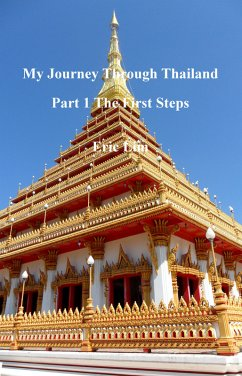 My Journey through Thailand Part I The First St...
