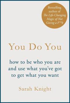 You Do You (eBook, ePUB) - Knight, Sarah