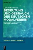 Bedeutung und Gebrauch der deutschen Modalverben (eBook, ePUB)