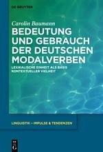 Bedeutung und Gebrauch der deutschen Modalverben (eBook, PDF) - Baumann, Carolin