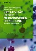 Kreativität in der medizinischen Forschung (eBook, PDF)