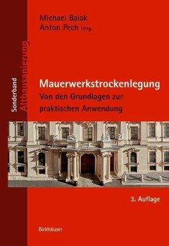 Mauerwerkstrockenlegung (eBook, PDF) - Pech, Anton; Balak, Michael