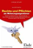 Rechte und Pflichten als Wohnungseigentümer (eBook, PDF)