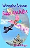 Winterfee Chiarina und Ruppi der Rabe (eBook, ePUB)