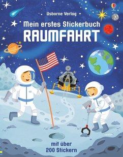 Mein erstes Stickerbuch: Raumfahrt - Smith, Sam