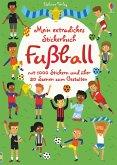 Mein extradickes Stickerbuch: Fußball