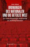 Ordnungen des Nationalen und die geteilte Welt