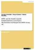 BMW und die Familie Quandt. Familieninitiierte Governance Mechanismen am Beispiel der BMW Group AG