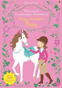 Mein erstes Anziehpuppen-Stickerbuch: Pippa, da...