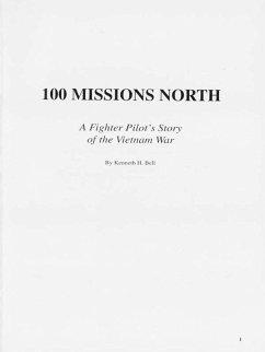 100 Missions North (eBook, ePUB) - Bell, Ken