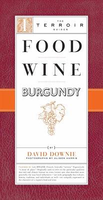 Food Wine Burgundy (Mängelexemplar) - Downie, David
