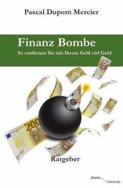 Finanz Bombe - Mercier, Pascal Dupont
