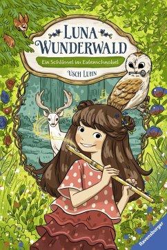 Ein Schlüssel im Eulenschnabel / Luna Wunderwald Bd.1 (eBook, ePUB) - Luhn, Usch